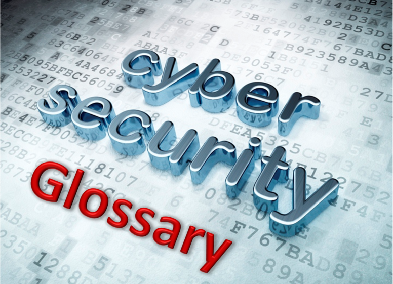 Glossary of Cyber Security Terms